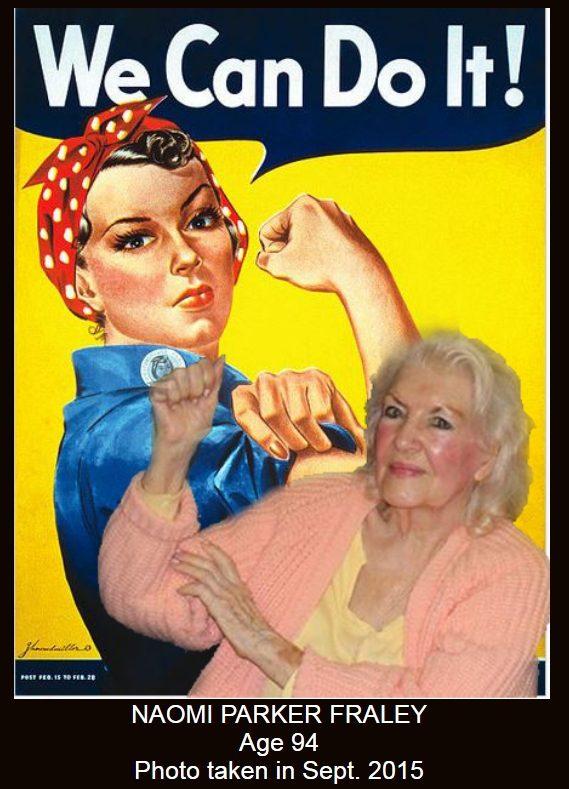 佛雷在「我們做得到」海報前,擺出舉手握拳的姿勢。她於1月20日辭世。(取自naomiparkerfraley網站)