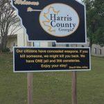 「我們有武器」 喬州哈里斯郡 立警告牌迎客