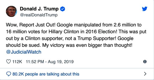 美國總統川普19日推文說,搜尋引擎公司谷歌在2016年大選時操縱選票,影響260萬至1600萬人支持對手柯林頓,谷歌「應該被起訴」。(取自川普推特帳號)