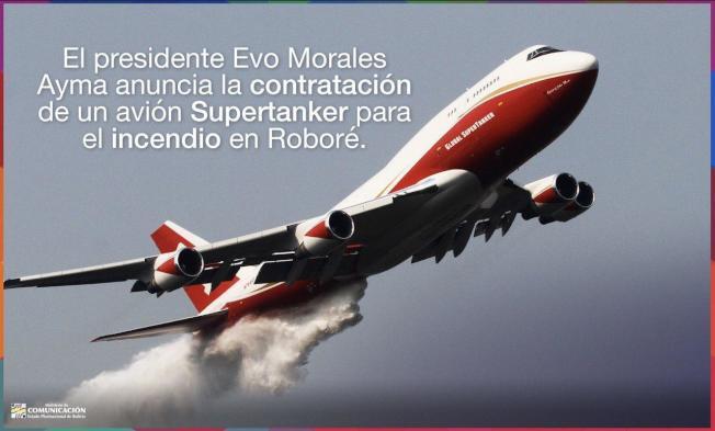 玻國當局從美國租來一架世界最大的消防飛機「747超級滅火機」,協助控制東部火勢。Twitter/@mincombolivia 玻利維亞通信部官方推特